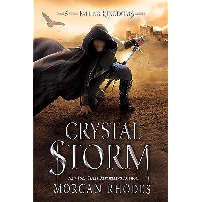 Crystal Storm Falling Kingdoms 5 By Morgan Rhodes