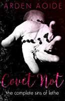 Covet Not (Sins of Lethe, #0.5-3)