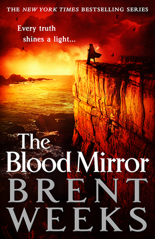 The Blood Mirror (Lightbringer #4) by Brent Weeks