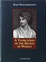 A Vindication of the Rights of Men/A Vindication of the Rights of Women