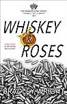 Whiskey & Roses (Xander King #1)