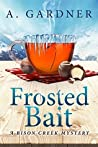 Frosted Bait (Bison Creek, #3)