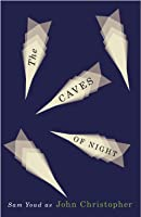 The Caves of Night