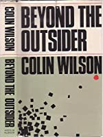 Beyond the Outsider: The Philosophy of the Future