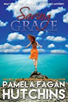 Saving Grace (Katie 1): A What Doesn't Kill You Romantic Mystery