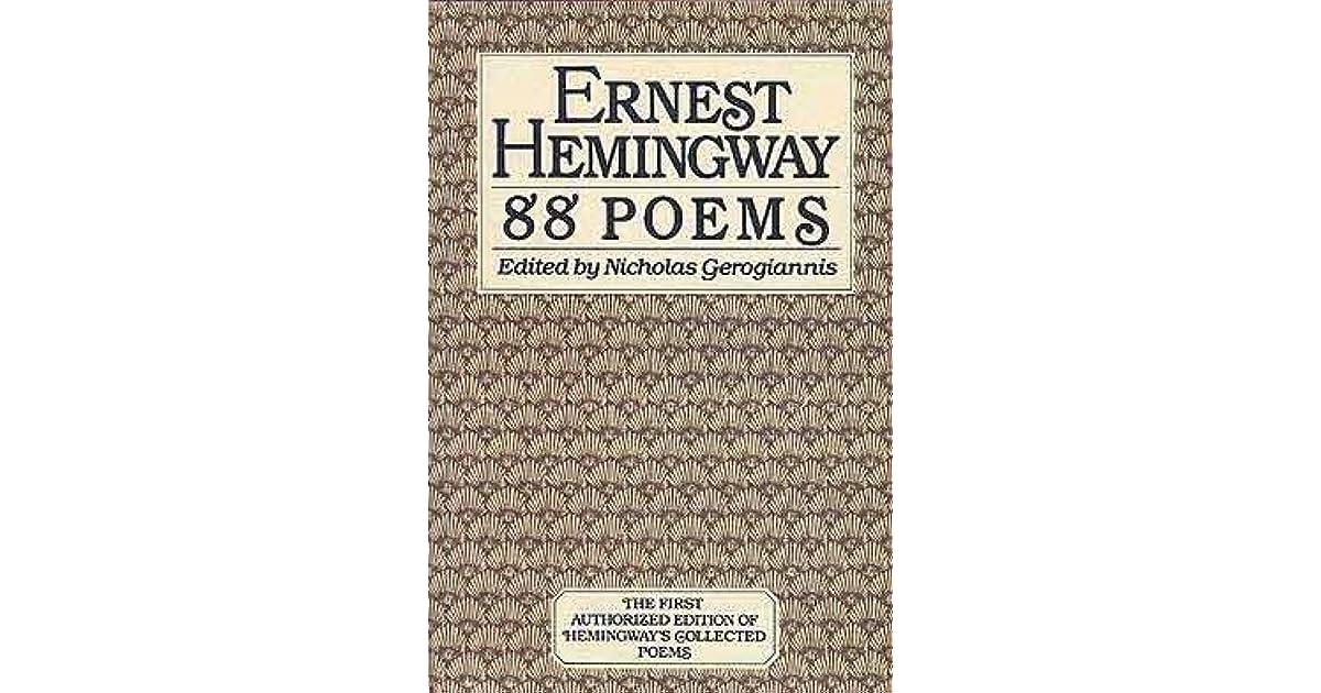 88 Poems By Ernest Hemingway