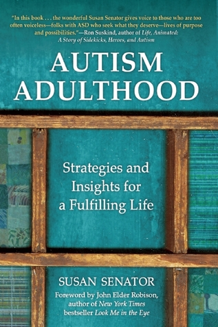Autism Adulthood: Strategies and Insights for a Fulfilling Life