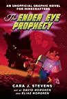 The Ender Eye Prophecy (An Unofficial Graphic Novel for Minecrafters, #3)