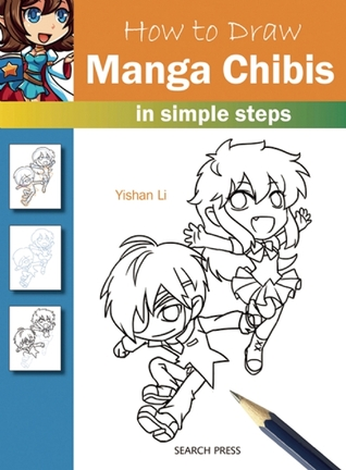 How to Draw Manga Chibis: in simple steps