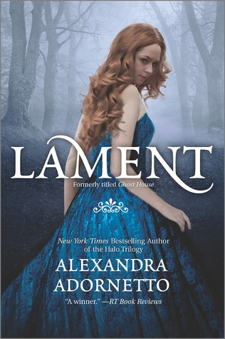 Lament (The Ghost House Saga #1)