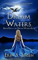 Dream Waters (Dream Waters #1)