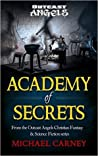 Academy of Secrets: (Outcast Angels Series)