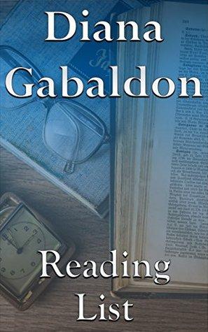 Diana Gabaldon: Reading List - Outlander Novels, Lord John Series, The Castellan, Humane Killer, etc.