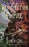Resurrection of an Empire by Sharon Gibbs