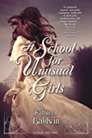 A School for Unusual Girls (Stranje House #1)