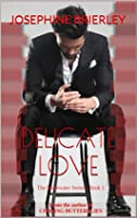 Delicate Love (Stonewater Series #1)