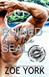 Ruined by the SEAL (Hot Carribean Nights #1; ASSIGNMENT: Caribbean Nights #2)
