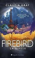 La Difesa (Firebird, #2)