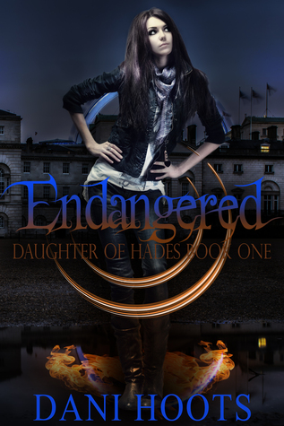 Endangered (Daughter of Hades, #1)