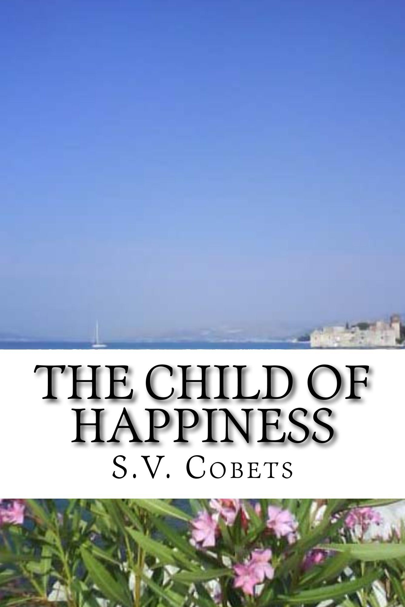 The Child of Happiness