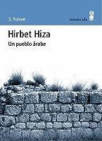 Hirbet Hiza: Un pueblo árabe