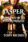 Jasper (Tudor Trilogy, #2)