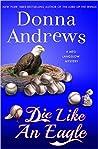 Die Like an Eagle (Meg Langslow, #20)