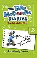The Ellie McDoodle Diaries: Best Friends Fur-Ever