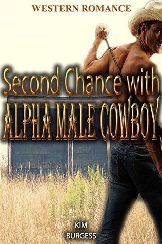 Second Chance with Alpha Male Cowboy
