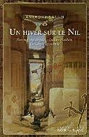Un hiver sur le Nil : Florrence Nightingale et Gustave Flaubert, l'échappée égyptienne