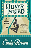 Oliver Twisted (Ivy Meadows Mystery #3)