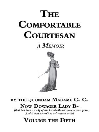 The Comfortable Courtesan, Volume 5 by Clorinda Cathcart