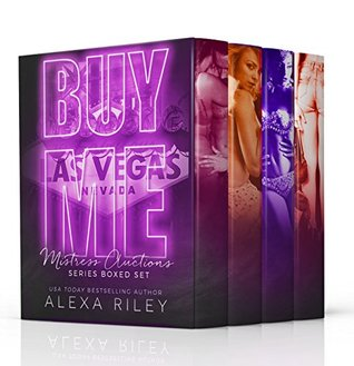 Buy Me: The Complete Series (Mistress Auctions #1-3)