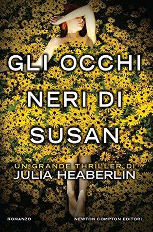 Gli occhi neri di Susan by Julia Heaberlin