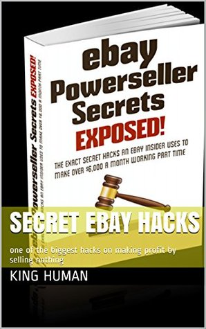 Secret Ebay Hacks One Of The Biggest Hacks On Making Profit By Selling Nothing By King Human