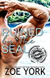 Ruined by the SEAL (ASSIGNMENT: Caribbean Nights #2; Miralinda Island #1; Hot Caribbean Nights, #1)