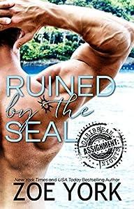Ruined by the SEAL (ASSIGNMENT: Caribbean Nights #2; Miralinda Island #1; Hot Caribbean Nights, #1)