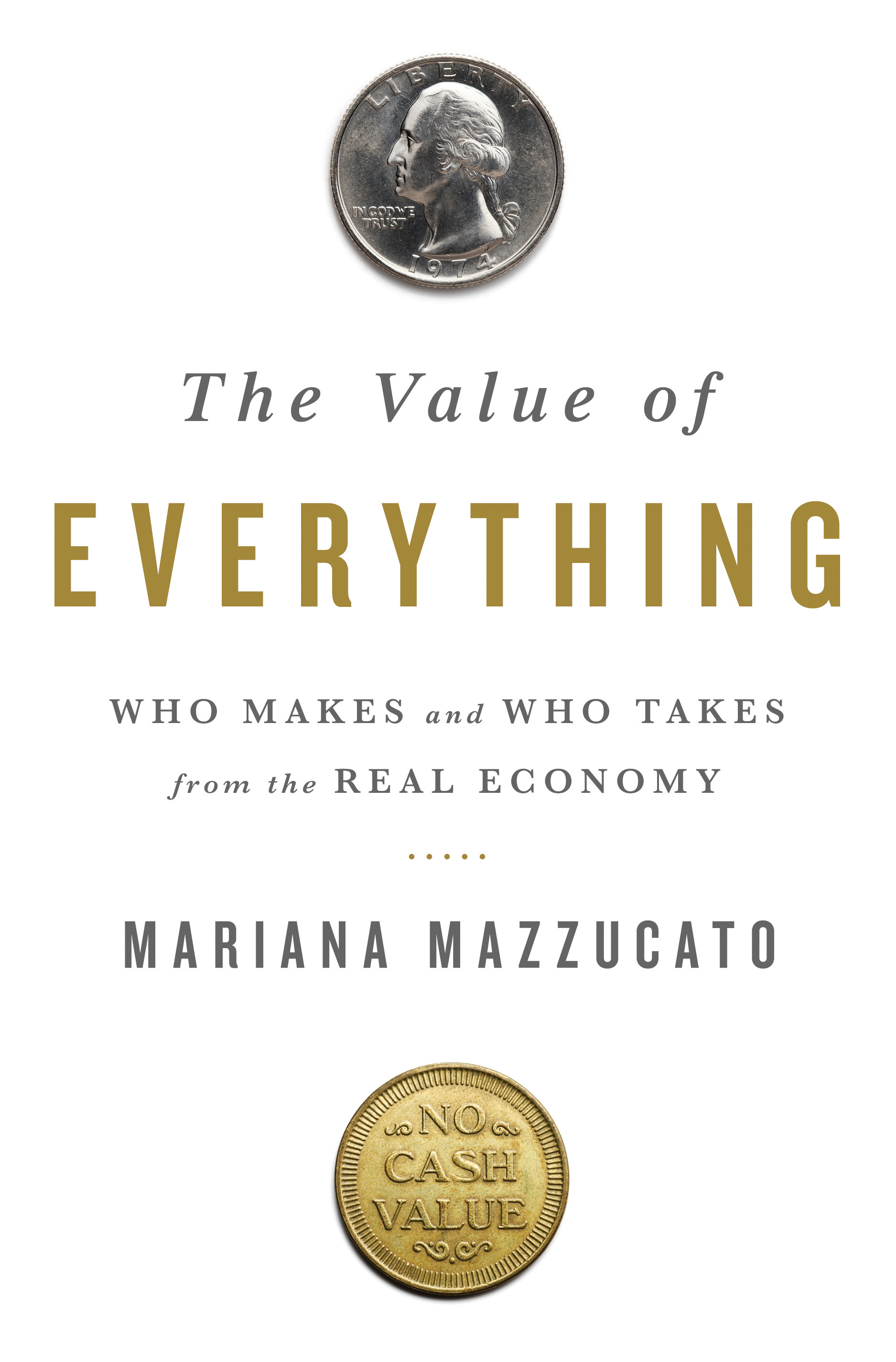 The Value of Everything: Making and Taking in the Global