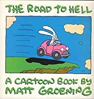 The Road to Hell: A Cartoon Book