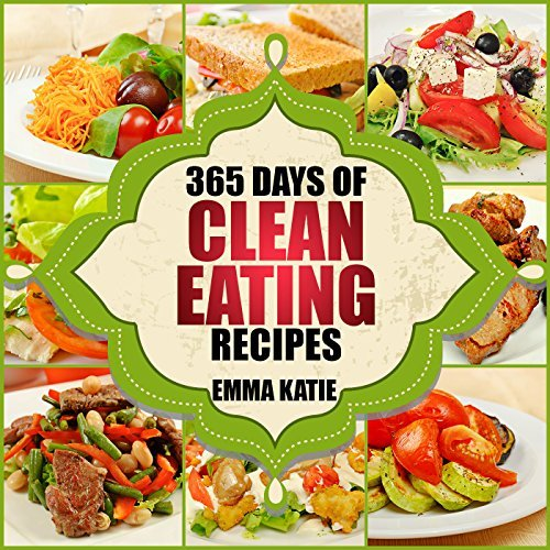 365 Days of Clean Eating Recipes