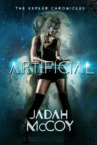 Artificial (The Kepler Chronicles #1)