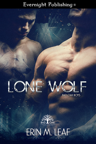 Lone Wolf (Bad Oak Boys #4)
