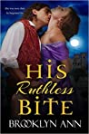 His Ruthless Bite (Scandals With Bite, #4)