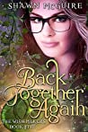 Back Together Again (The Wish Makers #5)