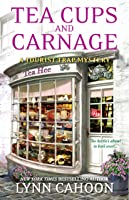 Tea Cups and Carnage (Tourist Trap Mysteries, #7)