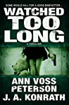 Watched Too Long (Val Ryker #3.5)