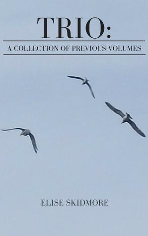 Trio: A Collection of Previous Volumes