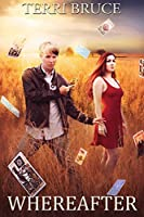 Whereafter (Afterlife #3) (The Afterlife Series)