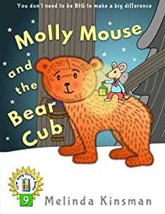 Molly Mouse and the Bear Cub: U.S. English Edition - Fun Rhyming Bedtime Story - Picture Book / Beginner Reader (for ages 3-7) (Top of the Wardrobe Gang Picture Books) (Volume 9)