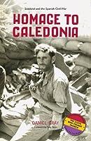 Homage to Caledonia: Scotland and the Spanish Civil War